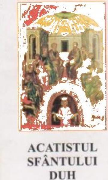 Carte, Acatistul Sfantului Duh
