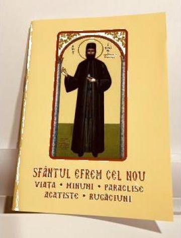 Carte, Sfantul Efrem cel Nou viata, minuni, acatiste de la Candela Criscom Srl.