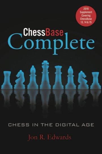 Carte, Chessbase Complete - 2019 Supplement - Jon Edwards de la Chess Events Srl